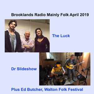 Brooklands Radio Mainly Folk April 2019