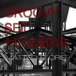Groovy Set 11|12|2010