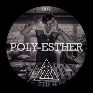 Poly-Esther x Conscious Wave - Official Mix Series #001 [FEB 2019]