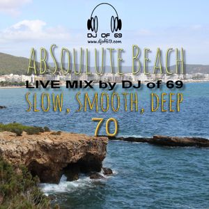 AbSoulute Beach Vol. 70 - slow smooth deep