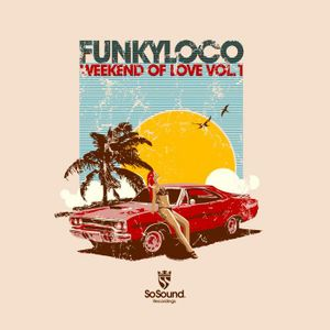 Weekend of Love Vol.1 (Compilation Promo Mix)