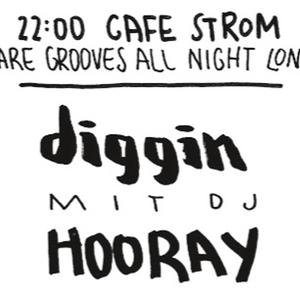 Diggin mit Dj Hooray #6