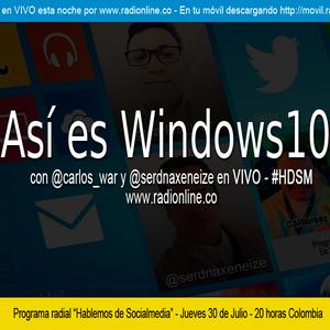 Así es Windows 10 - Parte 1