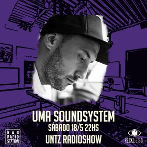 Untz Radioshow 2019 - Uma Soundsystem