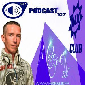 Mike Evency - Radio Show 107