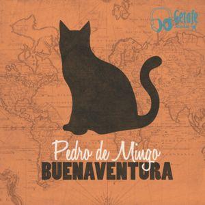 """Buenaventura"" Pedro de Mingo Nuevo Disco"