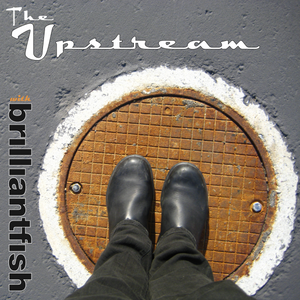 The Upstream with brilliantfish_EP#2