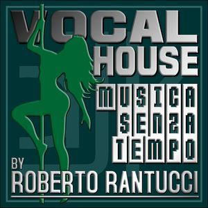 VocalHouse 008 by Roberto Rantucci