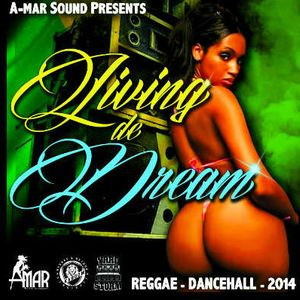 A-mar Sound - Living The Dream - August 2014 Mix Cd
