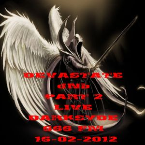 DEVASTATE dNb PART 2 LIVE DARKSYDE 666 FM 16-02-2012