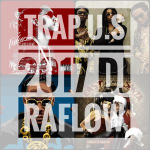 Rap u.s 2017 (ATL Trap Superstars & Friends)