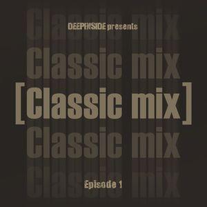 CLASSIC MIX Episode 01