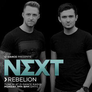 Q-dance Presents: NEXT by Rebelión   Episode 161