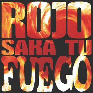 Rojo SAKA TU FUEGO Vol.1