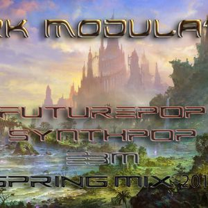 FUTUREPOP SYNTHPOP EBM SPRING MIX 2017 From DJ Dark Modulator