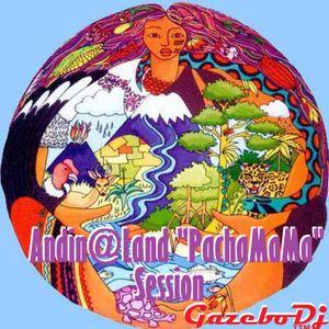 """Andin@Land """"PACHAMAMA"""" Session by Gazebo Dj TTM."""