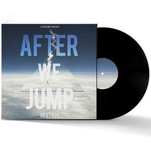 LR MIX #013 - After We Jump - Mixtape for La Réclame
