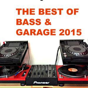 The Best Of Bass & Garage 2015