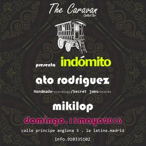 mikilop@indomito#thecaravan15.05.16