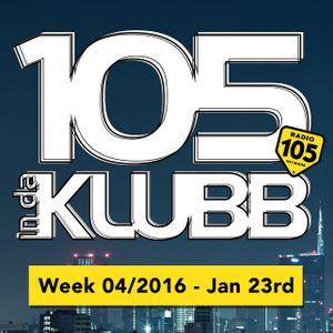 Sergio D'Angelo @ 105 INDAKLUBB - Week 04-2016 (On Air January 23rd)