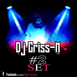 Electro House & Big RooM - Dj Criss-M#2