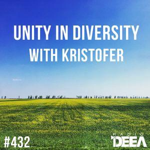 Kristofer - Unity in Diversity 432 @ Radio DEEA (22-04-2017)