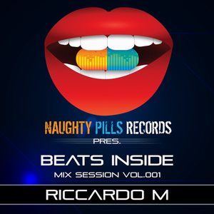 Riccardo M - BEATS INSIDE Mix Session vol.001 [NAUGHTY PILLS REC]