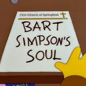 """Episode 7: [The Simpsons] """"Bart Sells His Soul"""""""