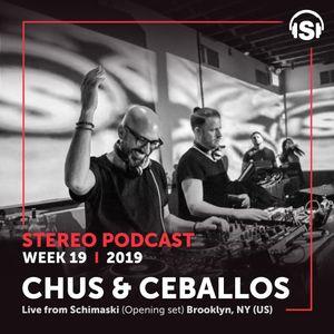 WEEK19_19 Chus & Ceballos live from Schimanski (Opening set), Brooklyn, NY (USA)