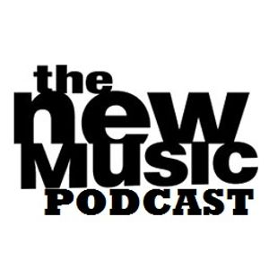 The New Music Podcast #02