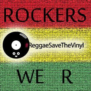 Rockers We R - ReggaeSaveTheVinyl Selection