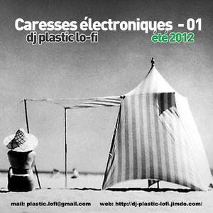 Caresses électroniques 01-été 2012