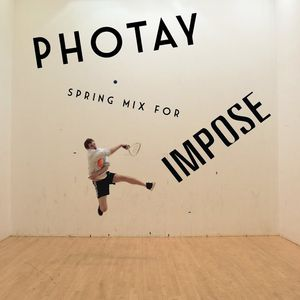 "Friday Night Presents: Photay, ""Spring Mix 4 Impose"""