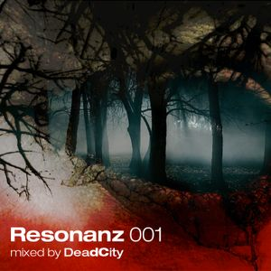 Resonanz 001 - Mixed by DeadCity