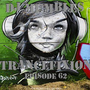 DJ Mumbles - Trancefixion Episode #62