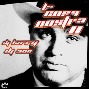La Cosa Nostra vol.2, Dj Larry & Dj Son