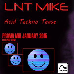Lnt Mike -- Retro Tek-Acid Mix (recorded in 2015)