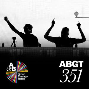 Group Therapy 351 with Above & Beyond and Yotto