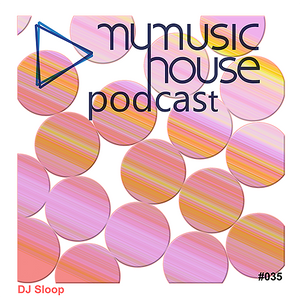 mymusichouse Podcast Emerging #035 - DJ Sloop