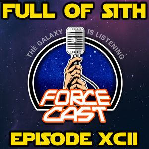 Episode XCII: The ForceCast