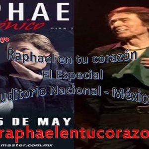 RAPHAEL EN TU CORAZON EL ESPECIAL  22 DE MAYO
