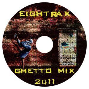 DJ Mat White - Eightrax 62 Ghetto Wax Mix 2011