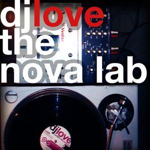 DJ Love - The Nova Lab LIVE - February 26th, 2014