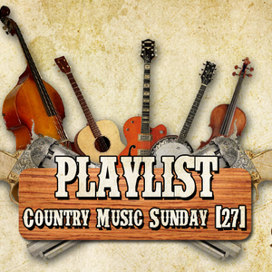 Country Music Sunday - Episódio 27 (11/11/2013)