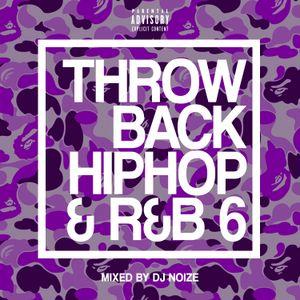 DJ Noize - Throwback Hip Hop & R&B 6