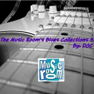 The Music Room's Blues Collections 9 - By: DOC 08.18.12