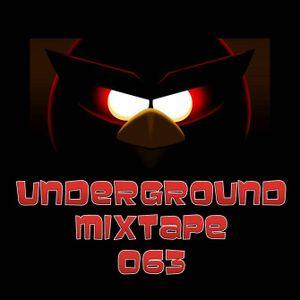 Underground Mixtape 063 Angry Bird