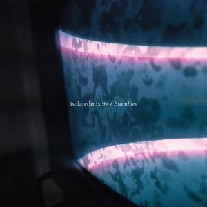 isolatedmix 94 - Brambles