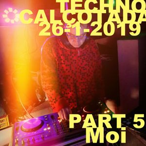 Moi@TechnoCalçotada2019 Part5 26/1/2019