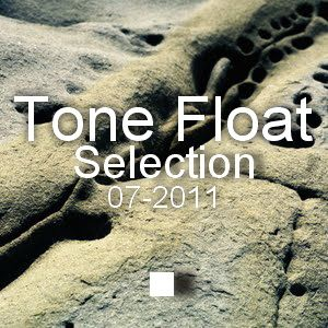 Tone Float Selection 07-2011